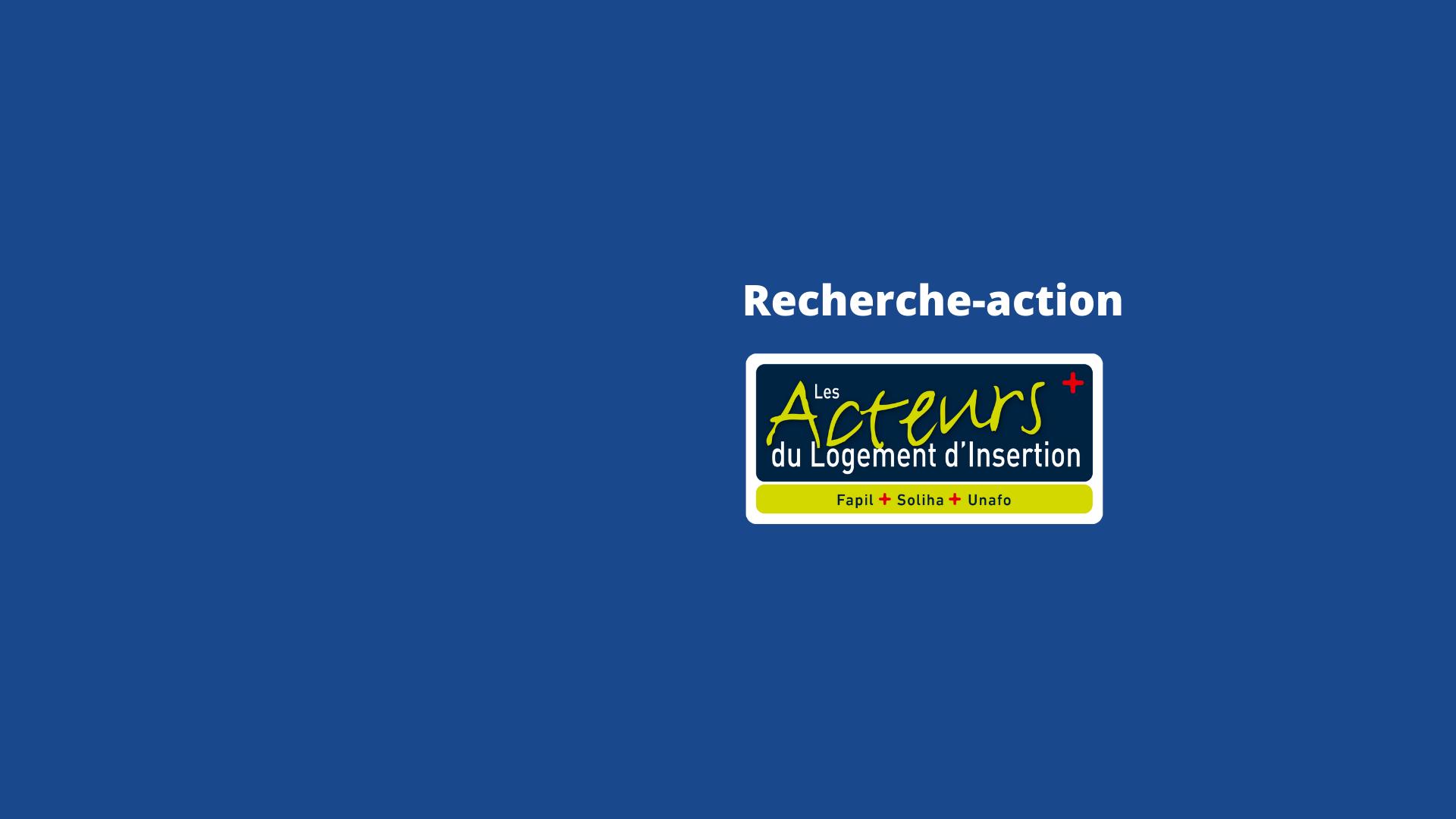 Recherche-action « La place du logement d'insertion dans les SIAO » : renforcer les liens pour loger davantage de personnes en difficulté