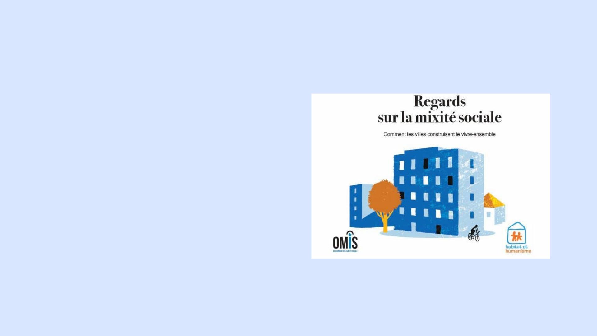 Table ronde de Habitat et Humanisme IDF «Espace public, logement : les plus modestes ont-ils encore droit de Cité ?»